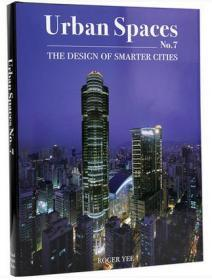 Urban Spaces No. 7:The Design of Smarter Cities 城市空间 7