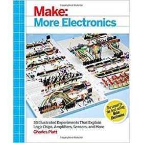 Make: More Electronics: Journey Deep into the World of Logic