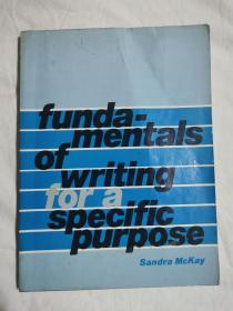 funda-mentals of writing for a specific purpose【英文原版 小16开 1983年印刷 有勾划字迹 看图见描述】