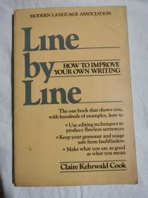 Line by Line: How to Edit Your Own Writing 逐行:如何编辑自己的写作【英文原版 小16开 1985年印刷】