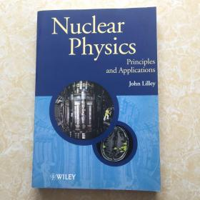Nuclear Physics Lilley, J.S.
