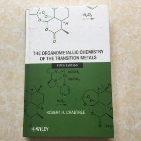 The Organometallic Chemistry of the Transition Metals(Fifth edition) (小16开,硬精装) 【详见图】
