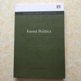 Forest Politics The Evolution of International Cooperation【精装16开】