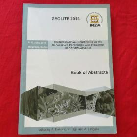 ZEOLITE   2014      9TH  INTERNATIONAL CONFERENCE ON THE OCCURRENCE PROPERTIES  AND UTILIZATION OF NATURAL ZEOLITES