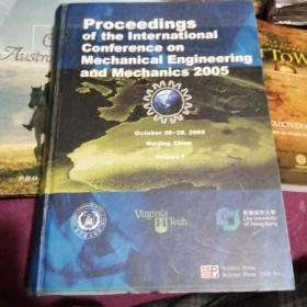 Proceedings of the International Conference on Mechanical Engineering and Mechanics 2005