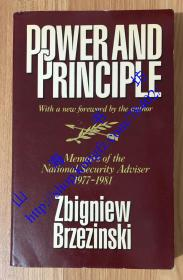 Power and Principle: Memoirs of the National Security Adviser, 1977-1981 实力与原则:布热津斯基回忆录