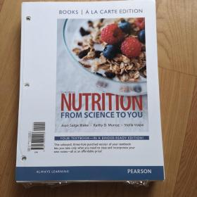 NUTRITION  FROM SCIENCE  TO YOU(BOOKS  ALA  CARTE  EDITION)