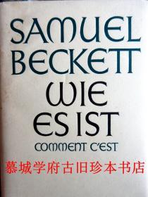 【初版】布面精裝/書衣/法、德雙語/諾貝爾文學獎得主貝克特劇本 SAMUEL BECKETT《COMMENT C'EST》、《WIE ES IST》,法文出自作者之手