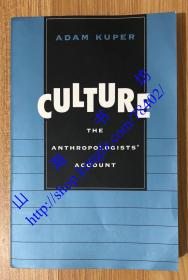 Culture: The Anthropologists' Account 文化:人类学家的基石 0674004175