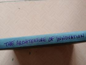 THE ARCHITEETURE OF INNOVATION