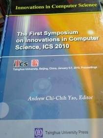 THE FIRST SYMPOSIUM ON INNOVATIONS IN COMPUTER SCIENCE ICE 2010