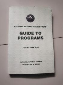 national natural science found guide to programs【fiscal year 2010】