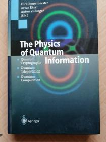 THE PHYSICS OF QUANTUM INFORMATION 量子信息物理学