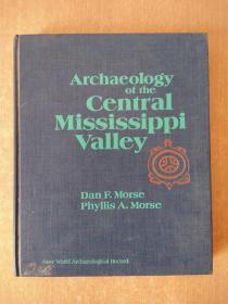 Archaeology of the Central Mississippi Valley 密西西比河谷中部考古学