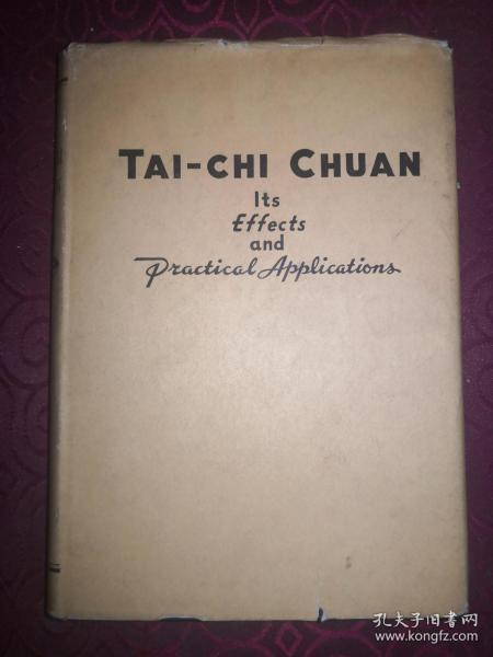 英文原版:《太极拳》(Tai-Chi Chuan: Its Effects and Practical Applications)陈炎林著作,1947年出版,精装