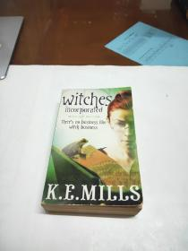 Witches Incorporated (Rogue Agent) K. E. Mills