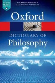 The Oxford Dictionary of Philosophy 牛津哲学词典 英文原版