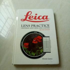 Leica Lens Practice:Choosing and Using Leica Lenses