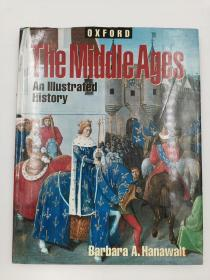 The Middle Ages: An Illustrated History (Oxford Illustrated Histories)