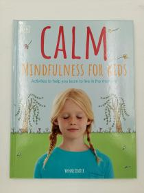 calm mindfulness for kids activities to help you learn to live in the moment