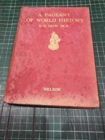 A PAGEANT OF WORLD HISTORY〔世界歷史的盛會〕