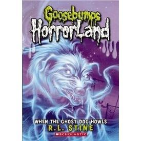 Goosebumps Horrorland #13: When the Ghost Dog Howls鸡皮疙瘩