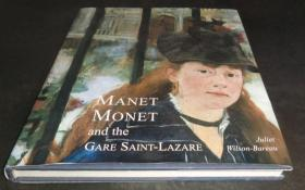 2手英文 Manet, Monet, and the Gare Saint-Lazare 马奈莫奈和圣拉扎尔车站 sec66