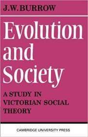Evolution and Society: A Study in Victorian Social Theory