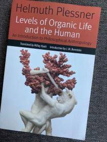 现货 Levels of Organic Life and the Human: An Introduction to Philosophical Anthropology