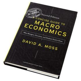 七天读懂宏观经济 英文原版 A Concise Guide to Macroeconomics Second Edition David A Moss