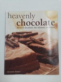 Heavenly Chocolate divinely decadent:the ultimate cookbook