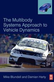 The Multibody Systems Approach To Vehicle Dynamics