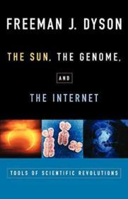 The Sun, The Genome, And The Internet
