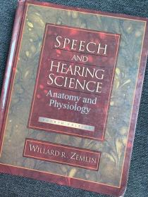 现货 Speech and Hearing Science: Anatomy and Physiology