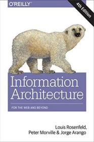 Information Architecture:For the Web and Beyond