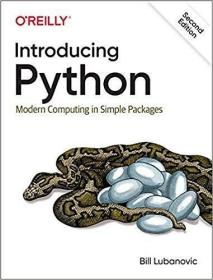 Introducing Python 2nd Edition:Modern Computing in Simple Packages