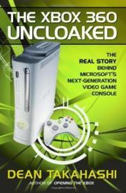The Xbox 360 Uncloaked