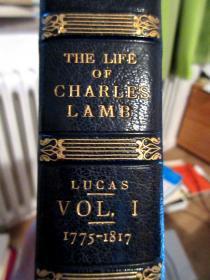 英國倫敦名家ZAEHNSDORF羊皮裝幀/書頂刷金/毛邊/插圖本/盧卡斯最權威《蘭姆傳》上下冊 E.V LUCAS: THE LIFE OF CHARLES LAMB IN TWO VOLUMES