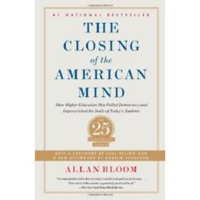 美国精神的封闭 The Closing of the American Mind: How H...