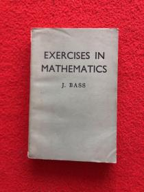 EXERCISES IN MATHEMATICS :J.BASS