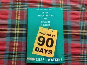 The First 90 Days:Critical Success Strategies for New Leaders at All Levels
