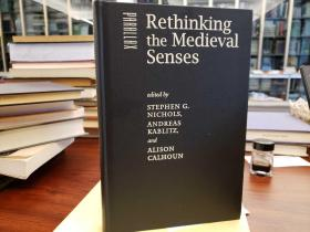 Rethinking the Medieval Senses: Heritage / Fascinations / Frames (Parallax: Re-visions of Culture and Society)