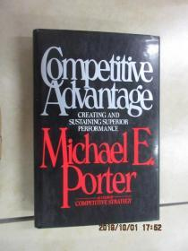 英文書; COMPETITIVE ADVANTAGE  MICHAEIE  PORTER  共557頁  精裝  詳見圖片