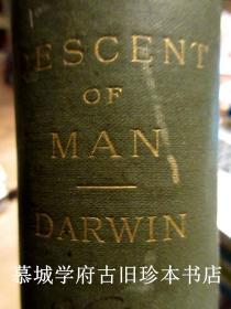 CHARLES DARWIN. THE DESCENT OF MAN AND SELECTION IN RELATION TO SEX. SECOND EDITION, REVISED AND AUGMENTED (22ND THOUSAND)
