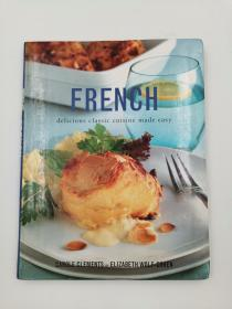 French - Delicious Classic Cuisine Made Easy