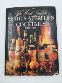 the world guide to spirits aperitifs and cocktails