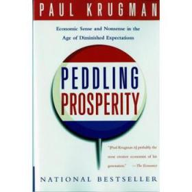 兜售繁荣  英文原版 Peddling Prosperity Economic Sense and Nonsense in an Age of Diminis Paul Krugman
