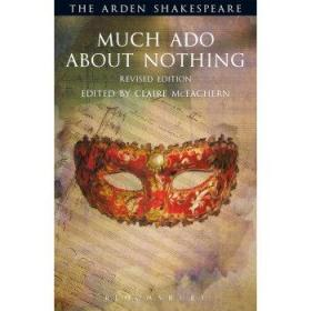 阿登版莎士比亚 无事生非 英文原版 The Arden Shakespeare Much Ado About Nothing Claire McEachern