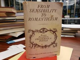 From Sensibility to Romanticism: Essays Presented to Frederick A. Pottle