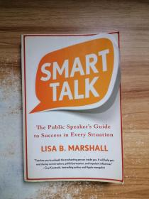 Smart Talk: The Public Speaker's Guide to Succ